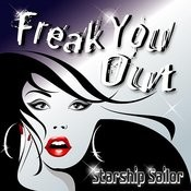 Freak You Out Songs