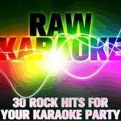 Rawkaraoke: 30 Rock Hits For Your Karaoke Party Songs