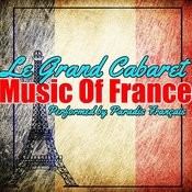 Le Grand Cabaret: Music Of France Songs