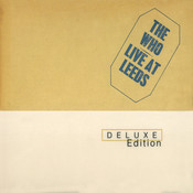 Live At Leeds (Deluxe Edition) Songs