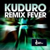 Kuduro Remix Fever Songs