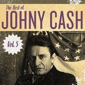 The Best Of Johnny Cash, Vol. 5 Songs