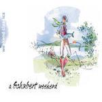 A Schubert Weekend Songs