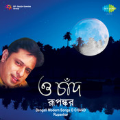 Rupankar - O Chand Songs