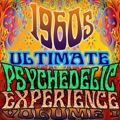 1960's Ultimate Psychedelic Experience, Vol. 1 Songs
