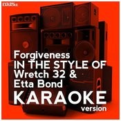 Forgiveness (In The Style Of Wretch 32 & Etta Bond) [Karaoke Version] - Single Songs