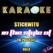 Stickwitu (In The Style Of The Pussycat Dolls) [Karaoke Version] - Single Songs