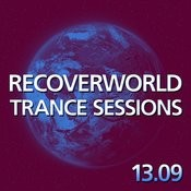 Recoverworld Trance Sessions 13.09 Songs