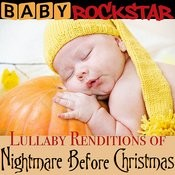 Lullaby Renditions Of The Nightmare Before Christmas Songs