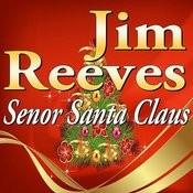 Senor Santa Claus Songs