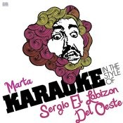 Marta (In The Style Of Sergio El Lobizon) [Karaoke Version] - Single Songs