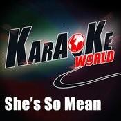 She's So Mean (Originally Performed By Matchbox Twenty)[Karaoke Version] Song