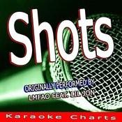 Shots (Originally Performed By Lmfao & Lil Jon) [Karaoke Version] Song