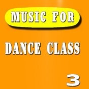 Music For Dance Class, Vol. 3 Songs