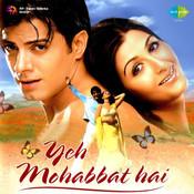 Yeh Mohabbat Hai Songs
