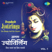 Dwadash Jyotirlinga Vol 1 Songs
