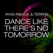 Dance Like There's No Tomorrow (Matt Watkins Remix) Song