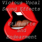 Vicious Vocal Sound Effects 9 - Endearment And Etiquette Songs