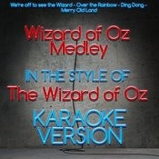 Wizard Of Oz Medley (In The Style Of Wizard Of Oz, The) [Karaoke Version] Song