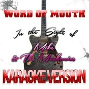 Word Of Mouth (In The Style Of Mike & The Mechanics) [Karaoke Version] - Single Songs