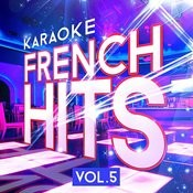 Karaoke - French Hits Vol. 5 Songs