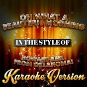 Oh What A Beautiful Morning (In The Style Of Howard Keel From Oklahoma!) [Karaoke Version] - Single Songs
