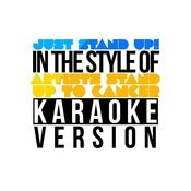 Just Stand Up! (In The Style Of Artists Stand Up To Cancer) [Karaoke Version] - Single Songs