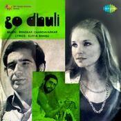 Go Dhuli Songs