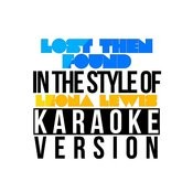 Lost Then Found (In The Style Of Leona Lewis) [Karaoke Version] Song
