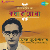 Katha Koyona - Hemanta Mukherjee Songs