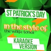 St Patrick's Day (In The Style Of The Wolfe Tones) [Karaoke Version] Song