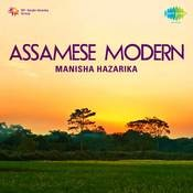 Assamese Modern Songs By Manisha Hazarika  Songs
