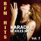 Karaoke: Beatles Hits, Vol. 7 Songs