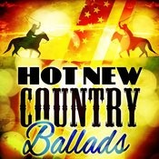 Hot New Country Ballads Songs