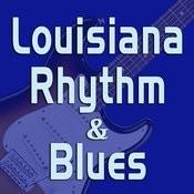 Louisiana Rhythm & Blues Songs