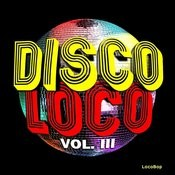 Disco Loco, Vol. III Songs