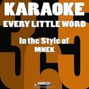 Every Little Word (In The Style Of Mnek) [Karaoke Version] - Single Songs