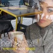 Bellavita (L'arancia E Altri Viaggi) Songs