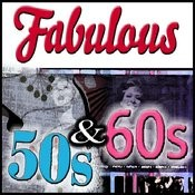 Fabulous 50s & 60s Songs