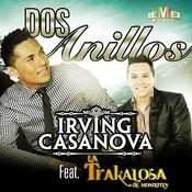 Dos Anillos (Feat. La Trakalosa De Monterrey) - Single Songs