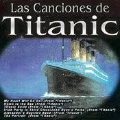 Las Canciones De Titanic Songs