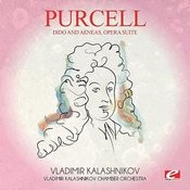 Purcell: Dido And Aeneas, Opera Suite (Digitally Remastered) Songs