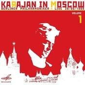Karajan In Moscow, Vol. 1 (Live) Songs