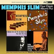 Four Classic Albums Plus (Memphis Slim / Memphis Slim / The Real Boogie Woogie / The Real Honky Tonk) Songs