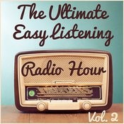 The Ultimate Easy Listening Radio Hour Vol. 2: The Best Of Mel Torme, Doris Day And Lawrence Welk Songs
