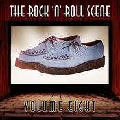 The Rock 'n' Roll Scene, Vol. 8 Songs