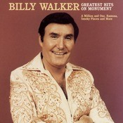 Billy Walkers Greatest Hits On Monument Songs