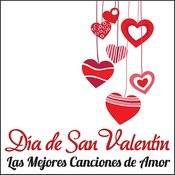 Día De San Valentín - Las Mejores Canciones De Amor Songs