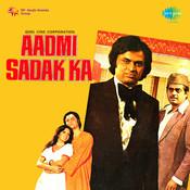 Aadmi Sadak Ka Songs