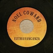 Noel Coward Extravaganza Songs